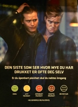 """Clearly, this guy has gone from, """"Confused Drunk,"""" to """"Abusive Douchebag"""" in 60 seconds. Translated the poster says: """"The last one to see how much you've been drinking is yourself. """" In fine print, it says: """"You are obviously under the influence and should be refused entry."""" You can use the smiley-face scale to judge your level of inebriation."""