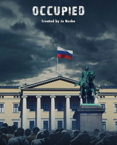 "The English ad for ""Occupied"" (the word is ""Okkupert"" in Norwegian) shows the Russian flag flying over the Norwegian Royal Palace."