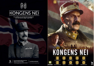 The poster on the left shows the real King Håkon VII. The poster on the right shows actor Jesper Christensen. Twinsies?
